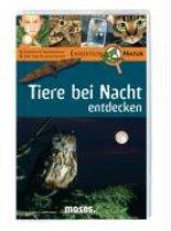 Expedition Natur. Tiere bei Nacht entdecken