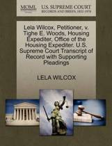 Lela Wilcox, Petitioner, V. Tighe E. Woods, Housing Expediter, Office of the Housing Expediter. U.S. Supreme Court Transcript of Record with Supporting Pleadings
