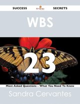 WBS 23 Success Secrets - 23 Most Asked Questions On WBS - What You Need To Know