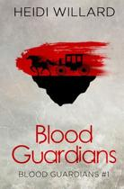 Blood Guardians (Blood Guardians #1)