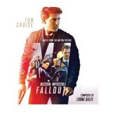 Mission: Impossible – Fallout [Original Motion Picture Soundtrack]