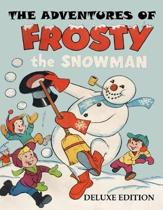 The Adventures of Frosty the Snowman - Deluxe Edition