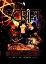 The Script - Homecoming: Live At The Aviva Stadium, Dublin (Deluxe Edition)