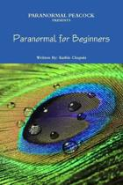 Paranormal Peacock Presents Paranormal for Beginners