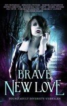 Brave New Love