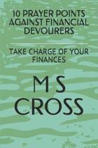 10 Prayer Points Against Financial Devourers