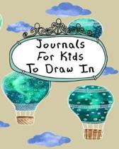 Journals for Kids to Draw in
