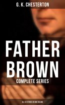 FATHER BROWN: Complete Series (All 53 Stories in One Volume)
