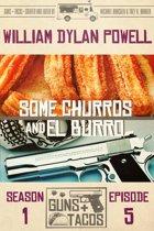 Some Churros and El Burro