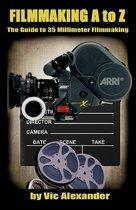 Filmmaking A to Z