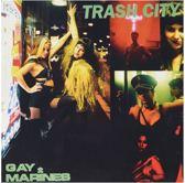 7-Trash City/Wild Girl