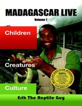 Madagascar Live: Children Creatures Culture