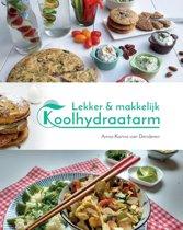 Boek cover Lekker & makkelijk koolhydraatarm van Anna-Karina van Denderen (Hardcover)