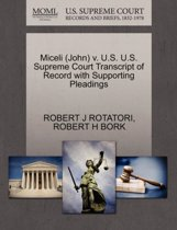 Miceli (John) V. U.S. U.S. Supreme Court Transcript of Record with Supporting Pleadings