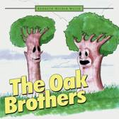 The Oak Brothers