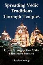 Spreading Vedic Traditions Through Temples