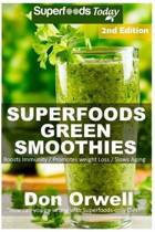 Superfoods Green Smoothies