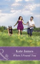 When I Found You (Mills & Boon Heartwarming) (The K-9 Trilogy, Book 3)