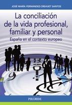 La conciliacion de la vida profesional, familiar y personal