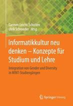 Informatikkultur Neu Denken - Konzepte Fur Studium Und Lehre