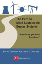 The Path to More Sustainable Energy Systems; How Do We Get There from Here?