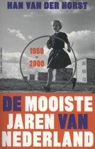 De mooiste jaren van Nederland