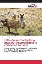 Relacion Perro-Camelido En Pastoreo Precolombino y Moderno En Peru