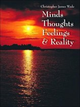 Minds Thoughts Feelings and Reality