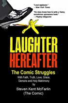 Laughter Hereafter: The Comic Struggles