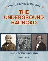 Viewpoints on the Underground Railroad
