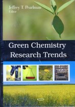 Green Chemistry Research Trends