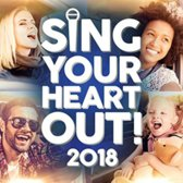 Sing Your Heart Out 2018