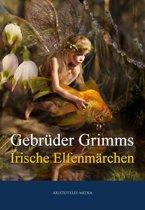 Grimms Irische Elfenmärchen