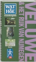 Wat & Hoe wandelgids - Wat & Hoe wandelgids Veluwe & het Rijk van Nijmegen