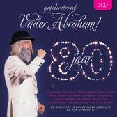 Gefeliciteerd Vader Abraham 80 Jaar