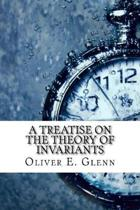 A Treatise on the Theory of Invariants
