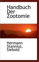 Handbuch Der Zootomie