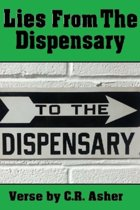 Lies from the Dispensary