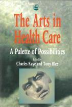 The Arts in Health Care