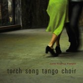 Torch Song Tango Choir