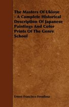 Download ebook The Masters Of Ukioye - A Complete Historical Description Of Japanese Paintings And Color Prints Of The Genre School the cheapest
