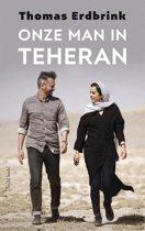 De leukste reisboeken: Onze man in Teheran - Thomas Erdbrink