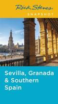Rick Steves Snapshot Sevilla, Granada & Andalucia (Fifth Edition)