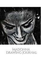 Iconic Madonna Drawing Journal Sir Michael Huhn