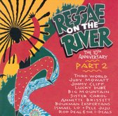 Reggae On The River...Part 2