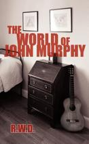 The World of John Murphy
