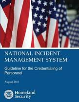 National Incident Management System Guideline for the Credentialing of Personnel