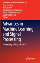 Advances in Machine Learning and Signal Processing