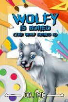 Wolfy Is Bored