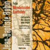 Mendelssohn: Complete Organ Works